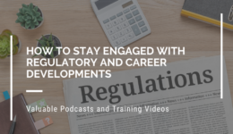 Staying Engaged Regulatory and Career Developments